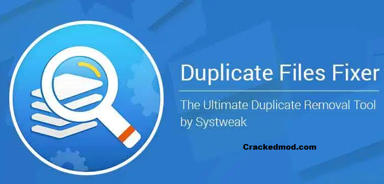 Duplicate Files Fixer Crack