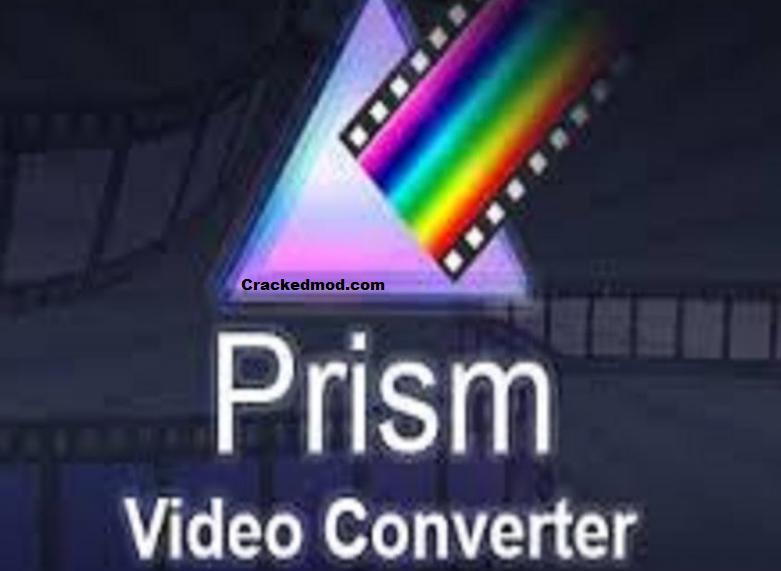 Prism Video File Converter Crack
